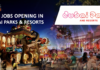 New jobs Opening Jobs Opening In Dubai Parks and Resorts - UAE