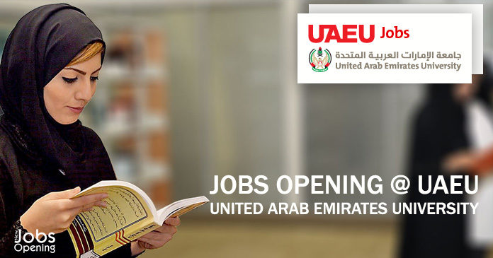 Jobs Opening @ UAEU - United Arab Emirates University