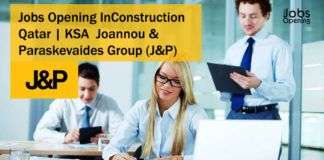 Jobs Opening In Construction Qatar | KSA – Joannou & Paraskevaides Group (J&P)
